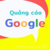 Hướng dẫn quảng cáo Google