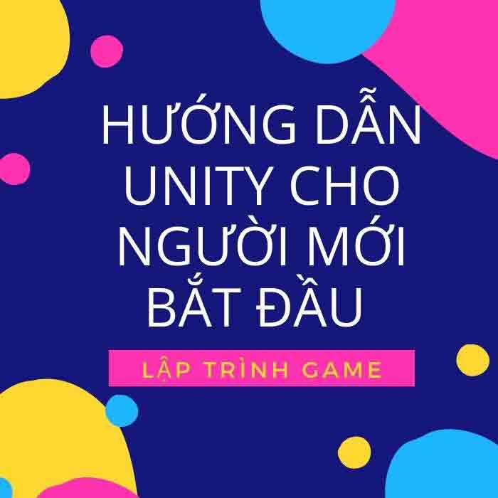 LẬP TRÌNH GAME