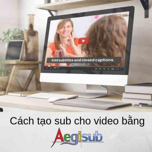 tạo sub cho video