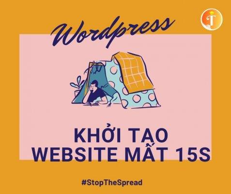 xây dựng website wordpress trong 15s các bác kinh doanh phải biết